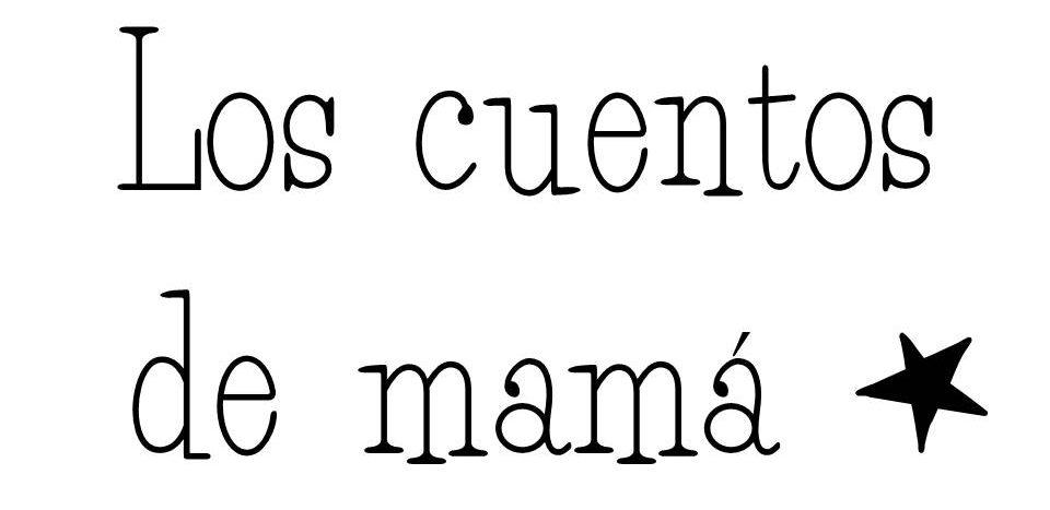 Los cuentos de mamá