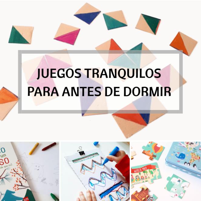 JUEGOS TRANQUILOS PARA ANTES DE DORMIR